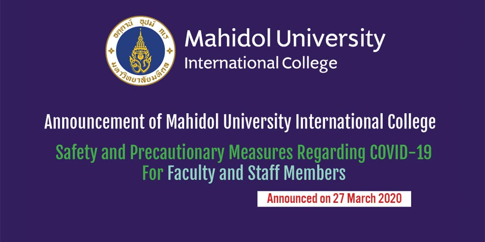 Announcement of Mahidol University International College Safety and Precautionary Measures Regarding COVID-19 For Faculty and Staff Members (No.2, No.3) Thai Version Only