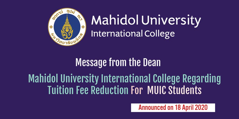 Message from the Dean of Mahidol University International College Regarding Tuition Fee Reduction